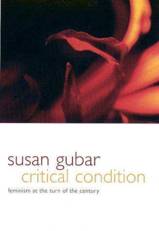 Critical Condition: Susan Gubar