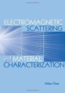 Electromagnetic Scattering and Material Characterization (Repost)