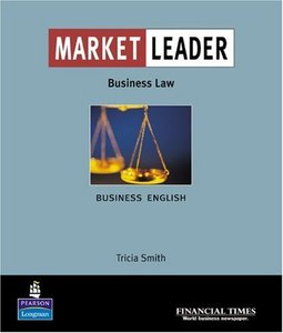"""Market Leader: Business English with the """"Financial Times"""" in Business Law (repost)"""