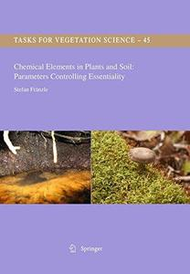 Chemical Elements in Plant and Soil: Parameters Controlling Essentiality