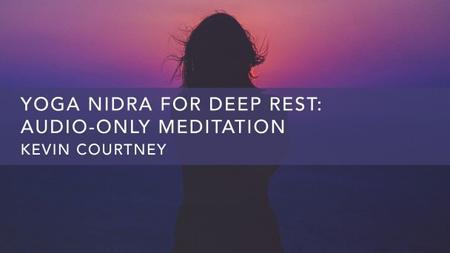Yoga Nidra for Deep Rest