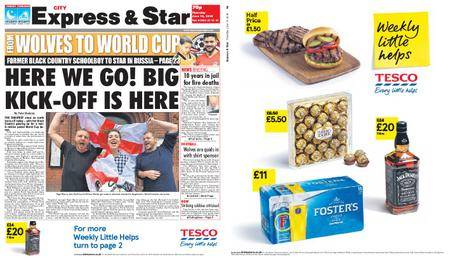 Express and Star City Edition – June 14, 2018
