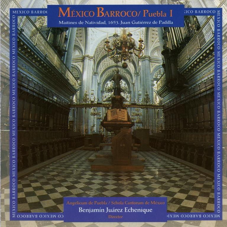 Juan Gutierrez de Padilla - Mexico Barroco: Puebla I - Maitines de Navidad (FLAC & MP3)