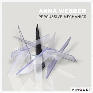 Anna Webber - Percussive Mechanics (2013)