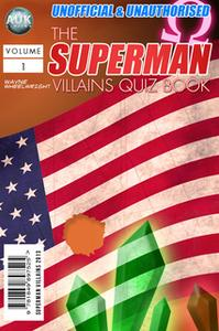 «The Superman Villains Quiz Book» by Wayne Wheelwright
