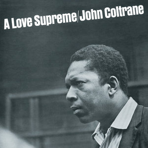 John Coltrane - A Love Supreme (1965/2015) [Official Digital Download 24-bit/96 kHz]