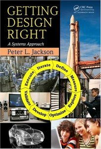 Getting Design Right: A Systems Approach (repost)