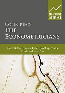 The Econometricians: Gauss, Galton, Pearson, Fisher, Hotelling, Cowles, Frisch and Haavelmo (repost)