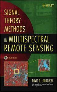 Signal Theory Methods in Multispectral Remote Sensing (Repost)