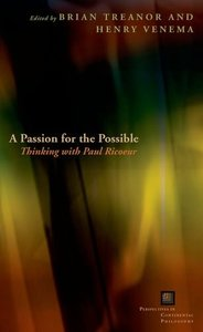 A Passion for the Possible: Thinking with Paul Ricoeur (repost)