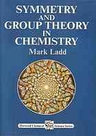 Symmetry and group theory in chemistry