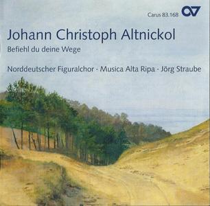 Altnickol: Missa in D Minor / Befiehl du deine Wege - 2007