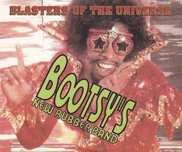 Bootsy's New Rubber Band - Blasters Of The Universe (2CD) (1994) {Rykodisc}