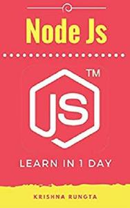 Learn NodeJS in 1 Day: Complete Node  JS Guide with Examples [Repost]