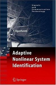 Adaptive Nonlinear System Identification: The Volterra and Wiener Model Approaches