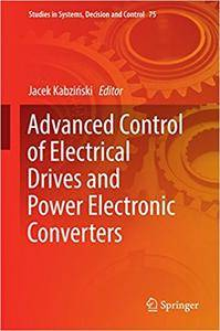 Advanced Control of Electrical Drives and Power Electronic Converters (Repost)