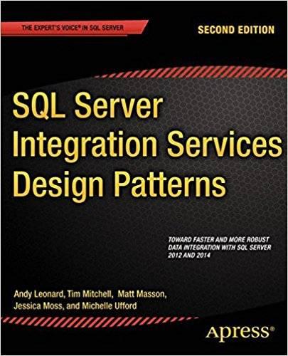 SQL Server Integration Services Design Patterns: Second Edition (Repost)