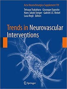 Trends in Neurovascular Interventions