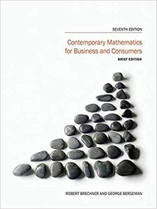 Contemporary Mathematics for Business and Consumers (7th Edition)
