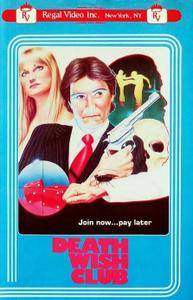 The Dark Side to Love (1984) Death Wish Club