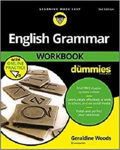 English Grammar Workbook For Dummies, with Online Practice (For Dummies (Language & Literature))