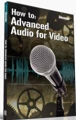 Videomaker - How To: Advanced Audio for Video