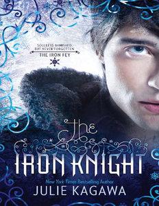 Julie Kagawa - The Iron Knight