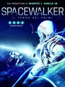 Il tempo dei primi - Spacewalker / Vremya pervykh (2017)