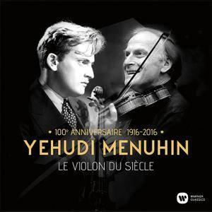 Yehudi Menuhin - Le Violon Du Siècle (2016)