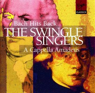 The Swingle Singers - Bach Hits Back, A Capella Amadeus (1998)