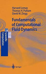 Fundamentals of Computational Fluid Dynamics (Scientific Computation) (Repost)