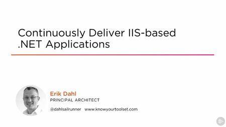 Continuously Deliver IIS-based .NET Applications