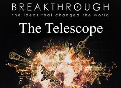 PBS - Breakthrough the Ideas that Changed the World Series.1: Part 1 The Telescope (2019)