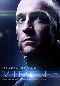 Derren Brown: Miracle (2016)