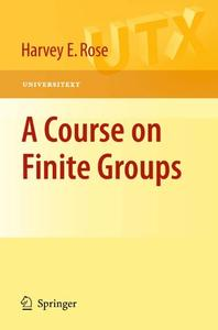 A Course on Finite Groups (Repost)