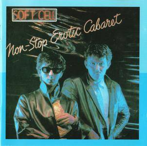 Soft Cell - Non-Stop Erotic Cabaret (1981) Expanded Remastered 1996