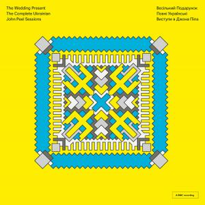 The Wedding Present - The Complete Ukrainian John Peel Sessions (2019)