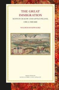The Great Immigration: Scots in Cracow and Little Poland, Circa 1500-1660 (repost)