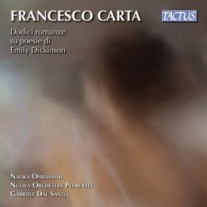 Naoka Ohbayashi - Francesco Carta: 12 Songs on Poems by Emily Dickinson (2019)