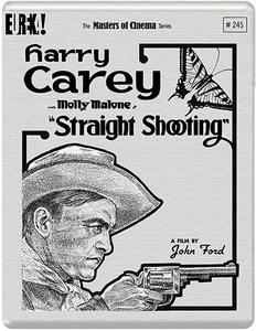 Straight Shooting (1917) [Masters of Cinema - Eureka!]