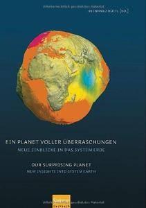 Ein Planet voller Überraschungen / Our Surprising Planet: Neue Einblicke in das System Erde / New Insights into System Earth (R