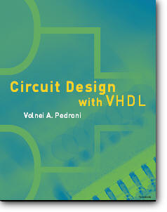 Volnei A. Pedroni, «Circuit Design with VHDL»