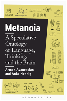 Metanoia : A Speculative Ontology of Language, Thinking, and the Brain