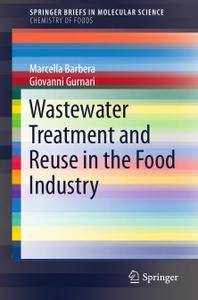 Wastewater Treatment and Reuse in the Food Industry