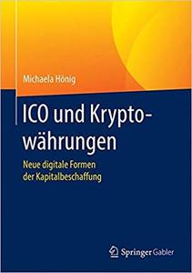 ICO und Kryptowährungen: Neue digitale Formen der Kapitalbeschaffung