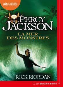 """Rick Riordan, """"Percy Jackson 2 - La Mer des monstres"""""""