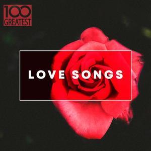 VA - 100 Greatest Love Songs (2019)