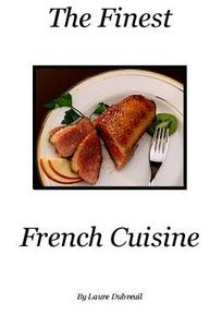 Finest French Cuisine Cookbook