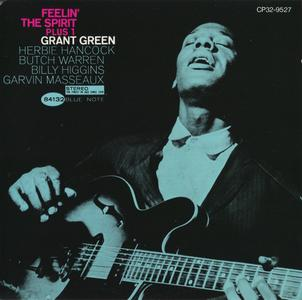 Grant Green - Feelin' The Spirit plus 1 (1962) {Blue Note Japan, CP32-9527, Early Press, rel 1987}