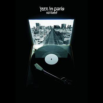 Jazz In Paris - REMIXED